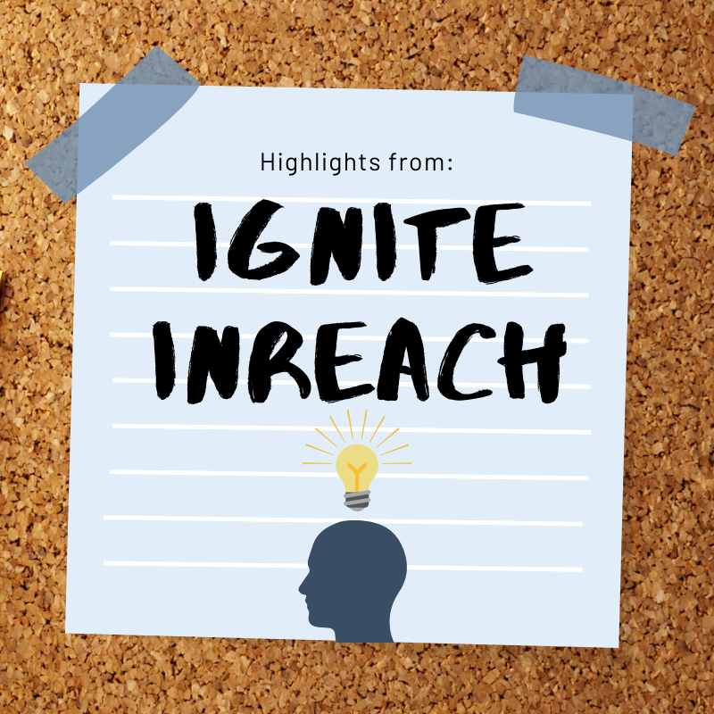 Highlights from Ignite InReach 2019